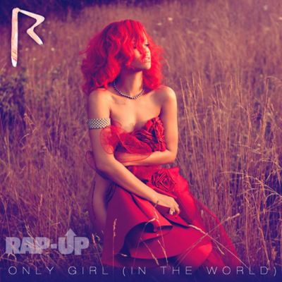 Rihanna e goala pe coperta noului ei single, Only Girl (In The World)